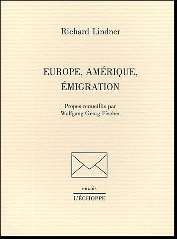 Europe, Amérique, émigration par Richard Lindner, Wolfgang-Georg Fischer