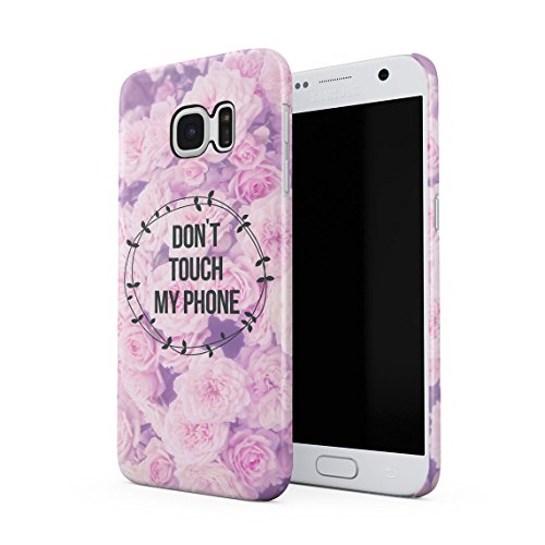 Don't Touch My Phone Blumen Rosa Roses Blossom Tumblr Dünne Rückschale aus Hartplastik für Samsung Galaxy S7 Handy Hülle Schutzhülle Slim Fit Case Cover Rosa Rosen Swag
