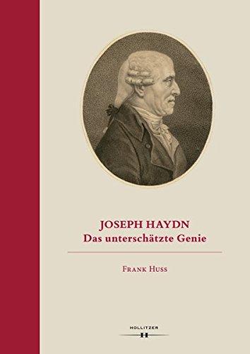 Joseph Haydn: Das unterschätzte Genie