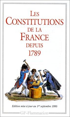 Les Constitutions de la France depuis 1789 par Depuis