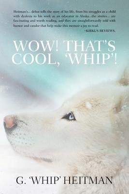 -wow-thats-cool-whip-by-heitman-g-whip-author-jun-2014-paperback-