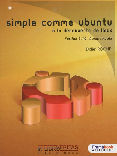 Simple comme Ubuntu 9.10 : A la découverte de Linux