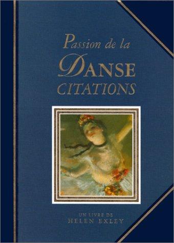 Passion de la danse. Citation