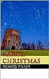 Karol Christmas (Richard Pinner Book 1) (English Edition)