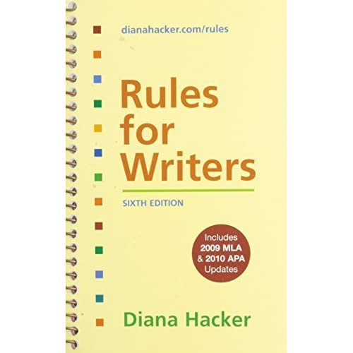 Rules for Writers 6e with 2009 MLA and 2010 APA Updates & 50 Essays 2e 6th edition by Hacker, Diana, Cohen, Samuel (2010) Spiral-bound