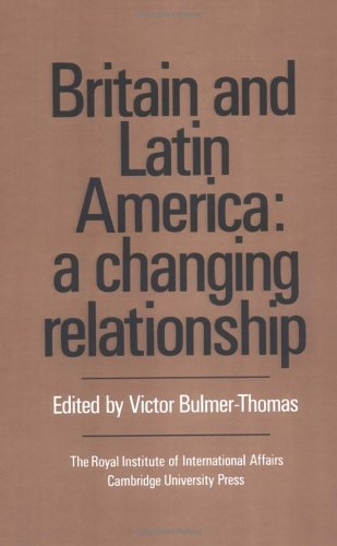 britain-and-latin-america-a-changing-relationship