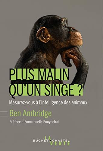 Plus malin qu'un singe ? (Écologie) (French Edition)