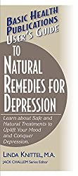 User's Guide to Natural Remedies for Depression: Learn about Safe and Natural Treatments to Uplift Your Mood and Conquer Depression (Basic Health Publications User's Guide) by Linda Knittel (2003-03-01)