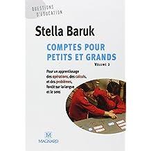 Comptes pour petits et grands. : Volume 2, Pour un apprentissage des opérations, des calculs, et des problèmes, fondé sur la langue et le sens