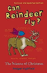 Can Reindeer Fly?: The Science of Christmas