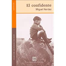El Confidente: Cuentos (Coleccion de Narrativa Los Mundos Posibles)