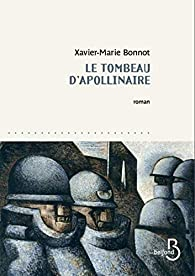 Le tombeau d'Apollinaire par Bonnot