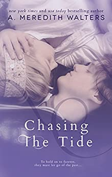Chasing the Tide (Reclaiming the Sand #2) by [Walters, A. Meredith]