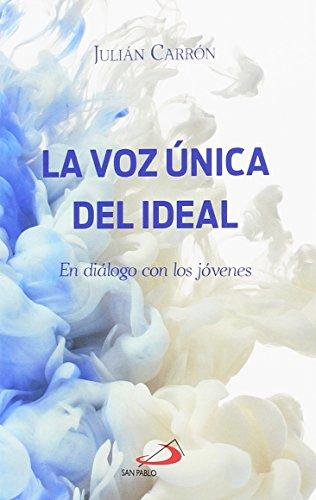 La voz única del ideal: En diálogo con los jóvenes (Teselas)