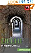 #3: Delhi 14: Historic walks