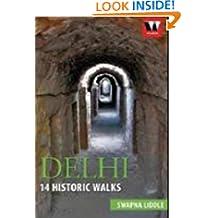 Delhi 14: Historic walks