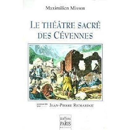 Le Théâtre sacré des Cévennes