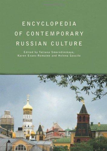 Encyclopedia of Contemporary Russian Culture (Encyclopedias of Contemporary Culture) (2007-02-15)