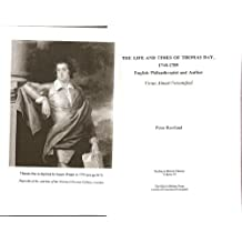 The Life and Times of Thomas Day, 1748-1789: English Philanthropist and Author - Virtue Almost Personified (Studies in British History)