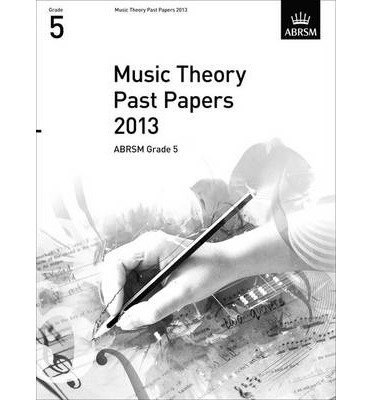 [(Music Theory Past Papers 2013, ABRSM Grade 5)] [ By (composer) ABRSM ] [January, 2014]