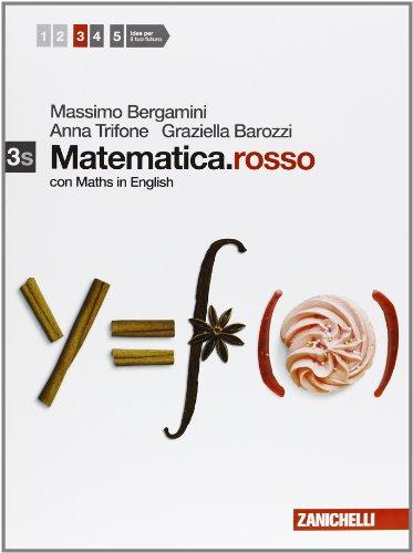Matematica.rosso. Con Maths in english. Vol. 3s. Per le Scuole superiori. Con espansione online