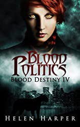 Blood Politics (Blood Destiny Book 4) (English Edition)