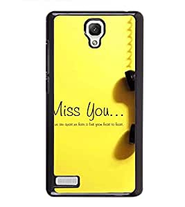 Fuson Premium 2D Back Case Cover I miss you With Brown Background Degined For Xiaomi Redmi Note::Xiaomi Redmi Note 4G