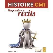 Histoire CM1 : Mes premiers récits