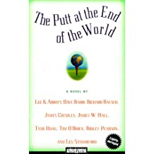 The Putt at the End of the World