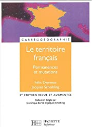 Le territoire français : Permanences et mutations