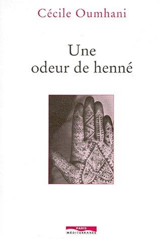 Une Odeur de henné