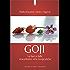 Goji: La bacca dalle miracolose virtù terapeutiche (Salute e benessere)