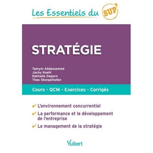 Stratégie : Cours, QCM, exercices, corrigés