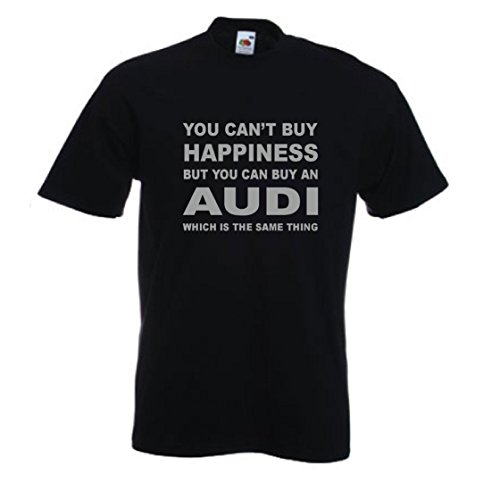 you-cant-buy-happiness-but-you-can-buy-an-audi-funny-t-shirt-sizes-s-xxl-various-colours