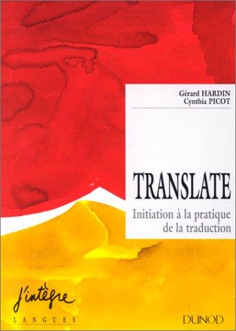 Translate : Initiation à la pratique de la traduction