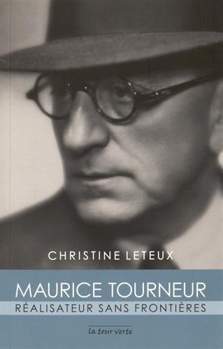 Maurice Tourneur : Ralisateur sans frontires