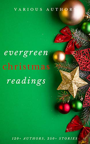 Evergreen Christmas Readings (English Edition)