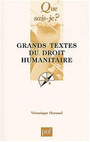 Grands textes du droit humanitaire par Véronique Harouel-Bureloup