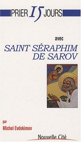 Saint Séraphim de Sarov par Michel Evdokimov