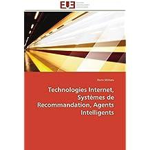 Technologies internet, systèmes de recommandation, agents intelligents