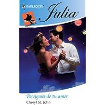 Persiguiendo tu amor (Julia)