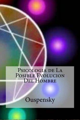 Psicologia de La Posible Evolucion Del Hombre por Ouspensky