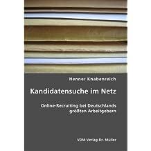 Kandidatensuche im Netz: Online-Recruiting bei Deutschlands größten Arbeitgebern
