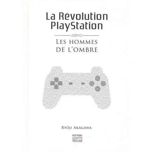La révolution Playstation : Les hommes de l'ombre