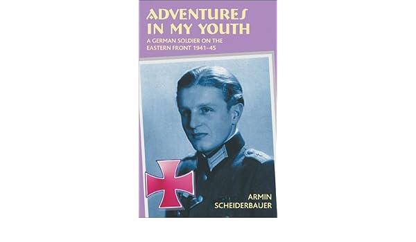 adventures in my youth scheiderbauer armin