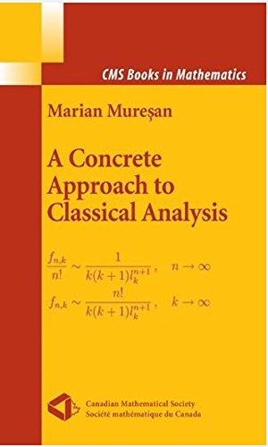 A Concrete Approach to Classical Analysis (CMS Books in Mathematics) (English Edition)