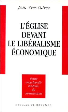 L'Eglise devant le libéralisme économique