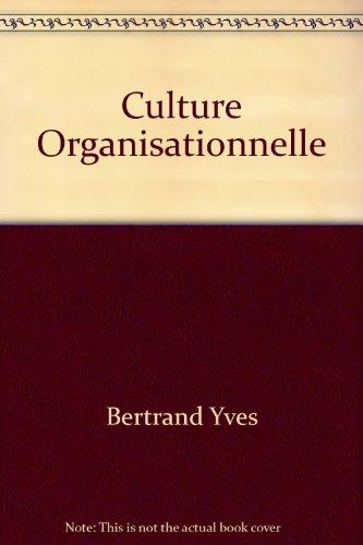 Culture Organisationnelle par Bertrand Yves