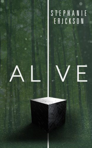 Alive: Volume 3 (The Dead Room Trilogy)