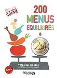 200 menus équilibrés à moins de 2 euros...